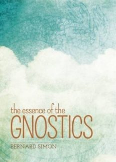 Essence of the Gnostics