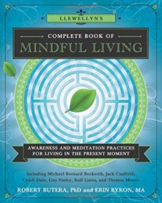 Llewellyns Complete Book of Mindful Living
