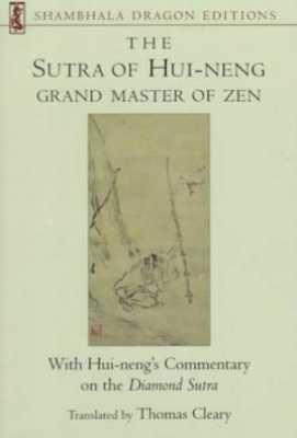 The Sutra Of Hui-Neng