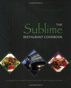The Sublime Restaurant Cookbook