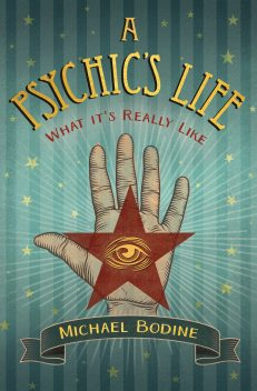 Psychic`s Life, A