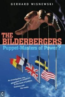 The Bilderbergers – Puppet-Masters of Power?