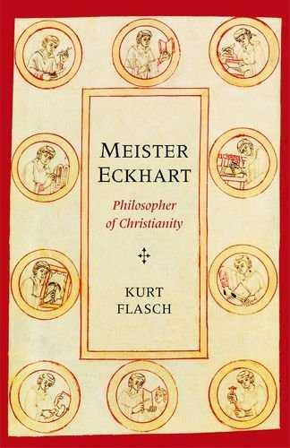 Meister Eckhart – Philosopher of Christianity