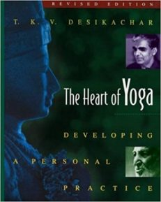 The Heart of Yoga – Revised Edition