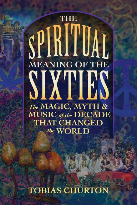 Spiritual Meaning Of The Sixties, The