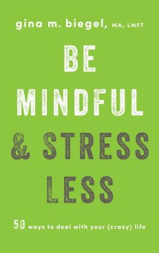 Be Mindful & Stress Less