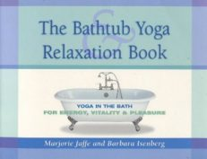 The Bathtub & Yoga Relaxation Book