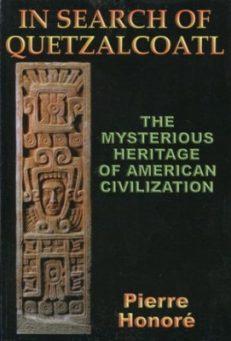 In Search Of Quetzalcoatl