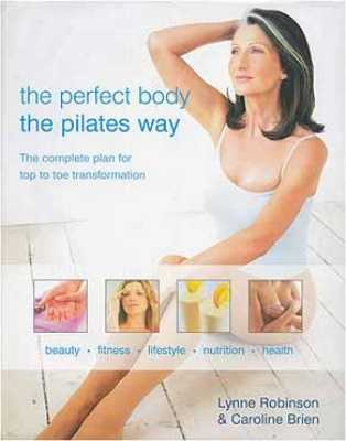 The Perfect Body the Pilates Way