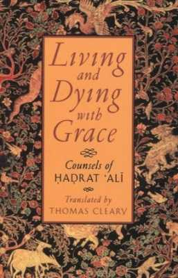Living And Dying With Grace