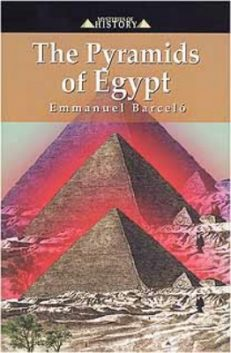 Mysteries Of History – The Pyramids Of Egypt