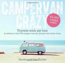 Campervan Crazy – Travels With My Bus
