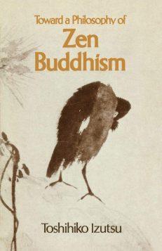 Towards A Philosophy Of Zen Buddhism
