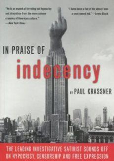 In Praise Of Indecency