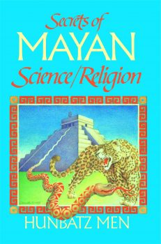 Secrets Of Mayan Science / Religion