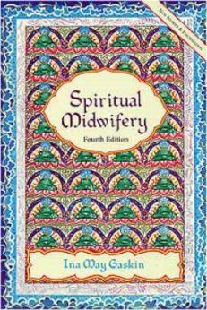 Spiritual Midwifery (4th Edition)