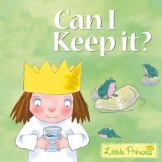Little Princess: Can I Keep It ?