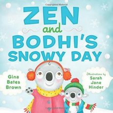 Zen and Bodhi`s Snowy Day
