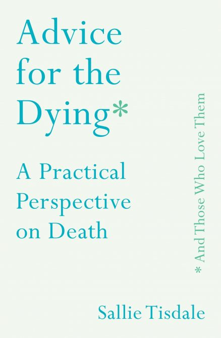 Advice For The Dying