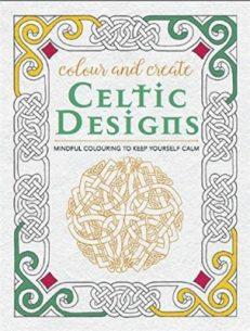 Colour and Create: Celtic Designs