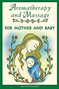 Aromatherapy & Massage For Mother & Baby