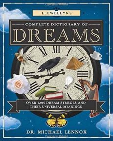 Llewellyn`s Complete Dictionary Of Dreams