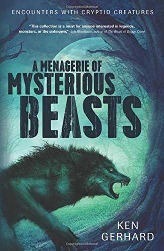 A Menagerie Of Mysterious Beasts