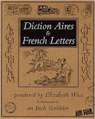 Diction Aires & French Letters