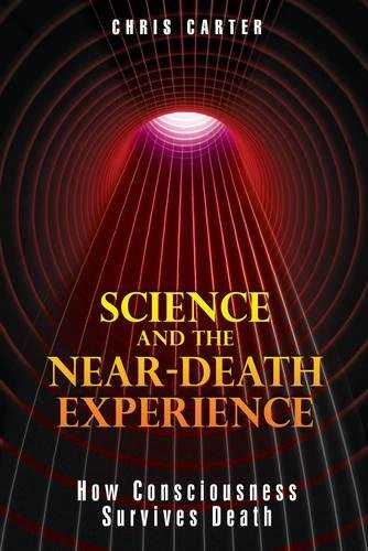 Science & the Near-Death Experience