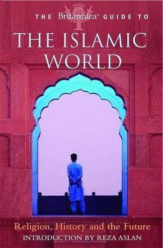 The Britannica Guide To The Islamic World