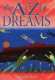 The A -Z of Dreams