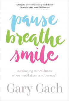 Pause, Breath, Smile