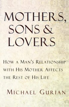 Mothers, Sons & Lovers