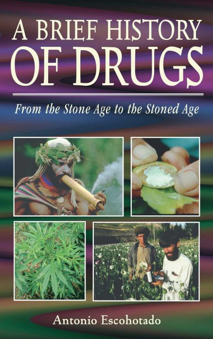 Brief History of Drugs, A
