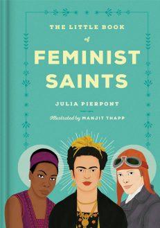 Little Book Of Feminist Saints, The