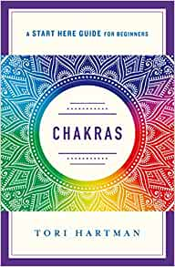Start Here Guide – Chakras
