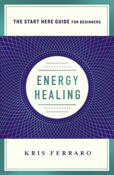 Start Here Guide – Energy Healing