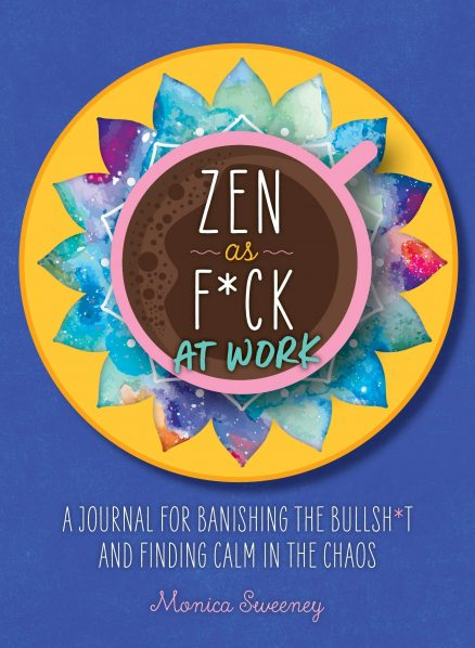 Zen As F_ck At Work