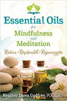 Essential Oils For Mindfulness & Meditation