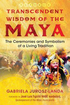 Transcendent Wisdom Of The Maya