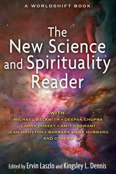 New Science & Spirituality Reader, The