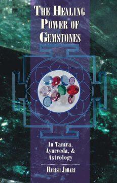 Healing Power of Gemstones, the