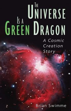 Universe Is A Green Dragon, The