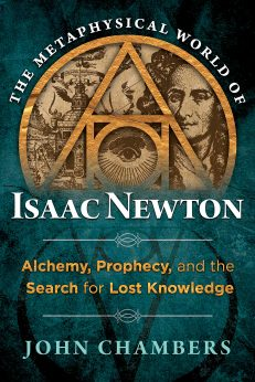 Metaphysical World Of Isaac Newton, The