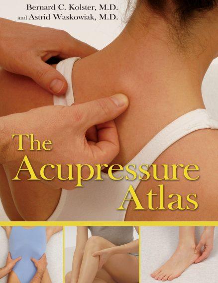 Acupressure Atlas, The