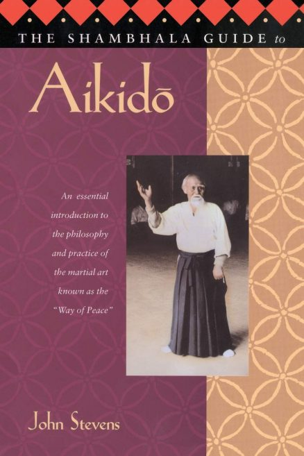 Shambhala Guide To Aikido, The