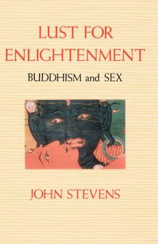 Lust for Enlightenment – Buddhism & Sex