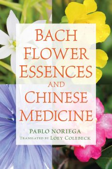 Bach Flower Essences & Chinese Medicine