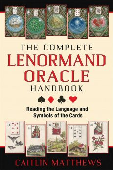 Complete Lenormand Oracle Handbook, The