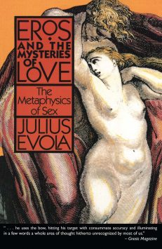 Eros & The Mysteries Of Love – The Metaphysics Of Sex